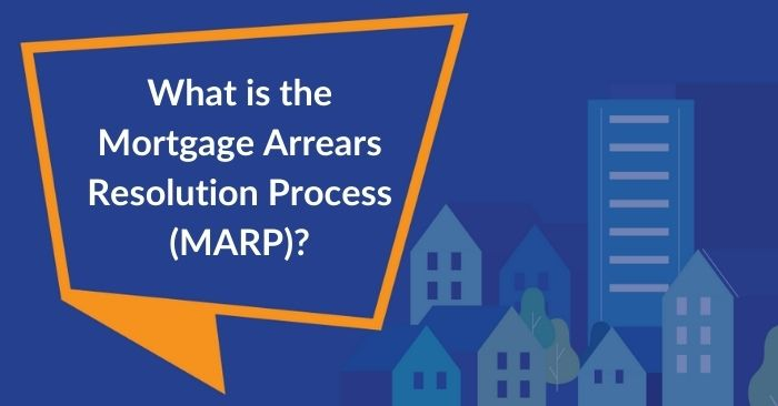 speech bubble saying what is the mortgage arrears resolution process (MARP)?
